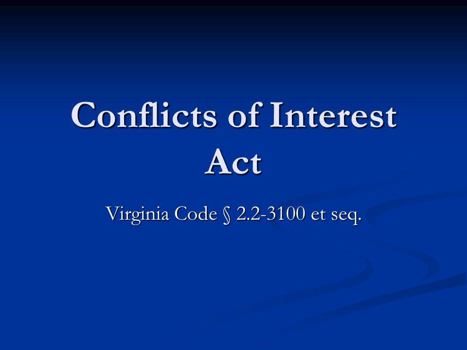 Conflicts of Interest Act Virginia Code § 2.2-3100 et seq.