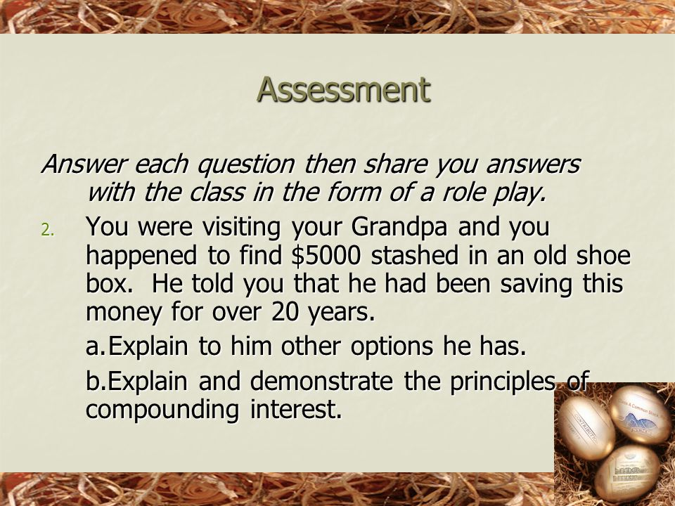 Answer each question then share you answers with the class in the form of a role play.