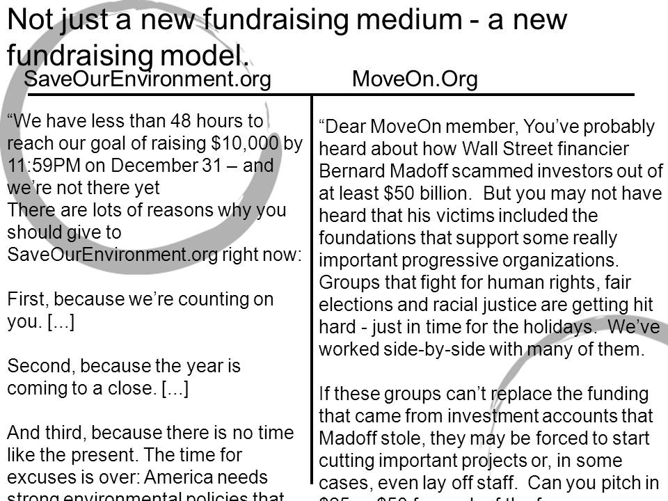 Not just a new fundraising medium - a new fundraising model.