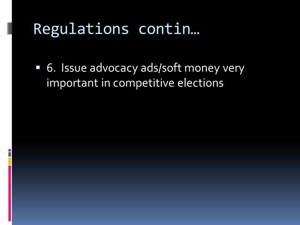 Regulations contin…  4.