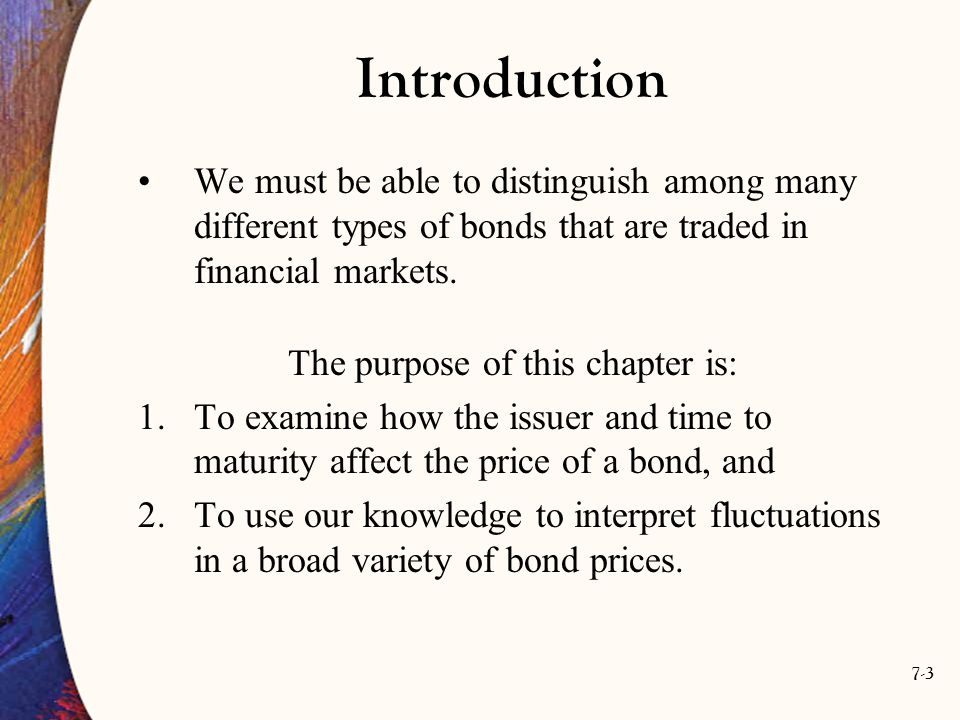 7-34 Term Structure of Interest Rates Why do bonds with the same default rate and tax status but different maturity dates have different yields.