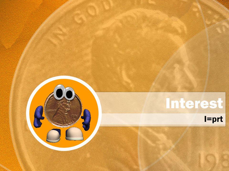 Interest I=prt