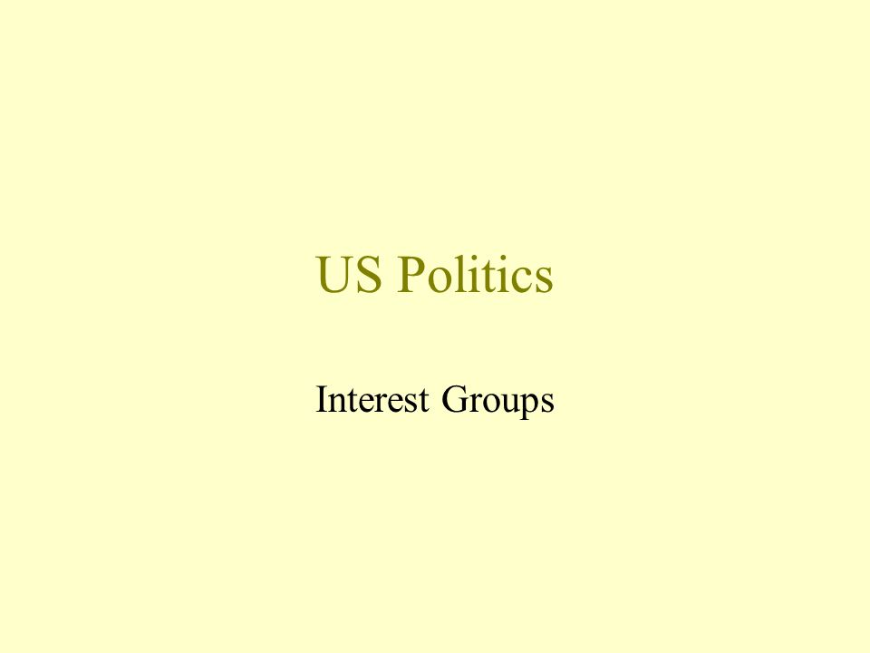 US Politics Interest Groups