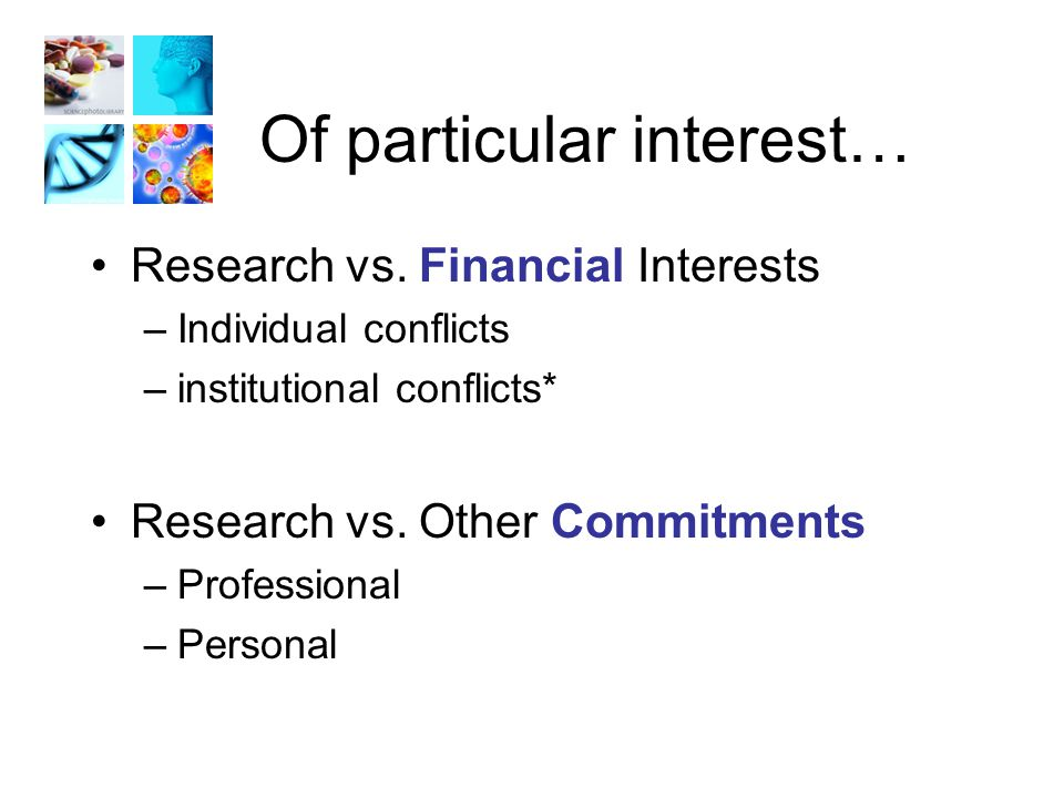 Of particular interest… Research vs.