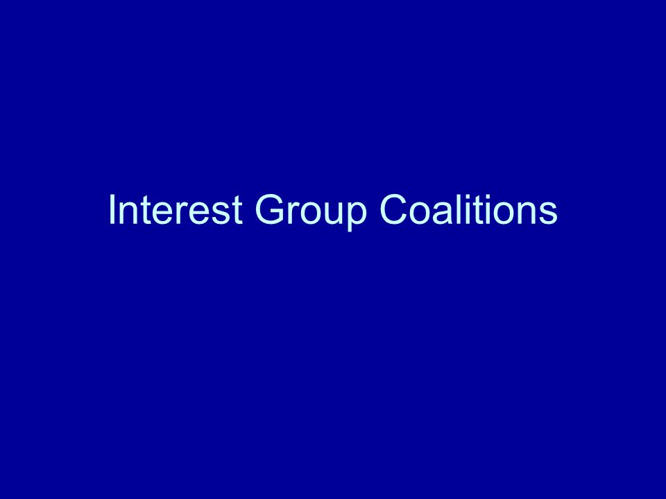 Interest Group Coalitions