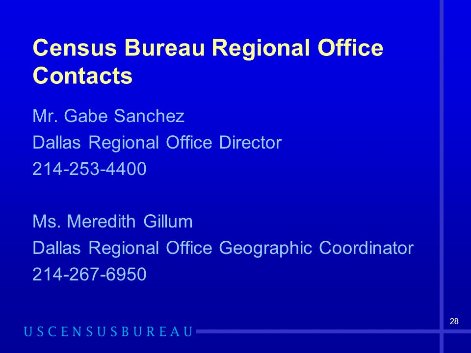28 Census Bureau Regional Office Contacts Mr.