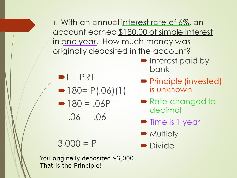 2.An account has an annual interest rate of 7% and earns $581.00 of simple interest in two years.