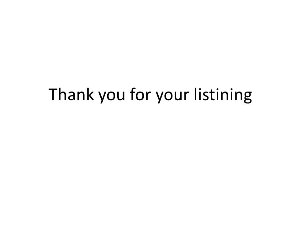 Thank you for your listining