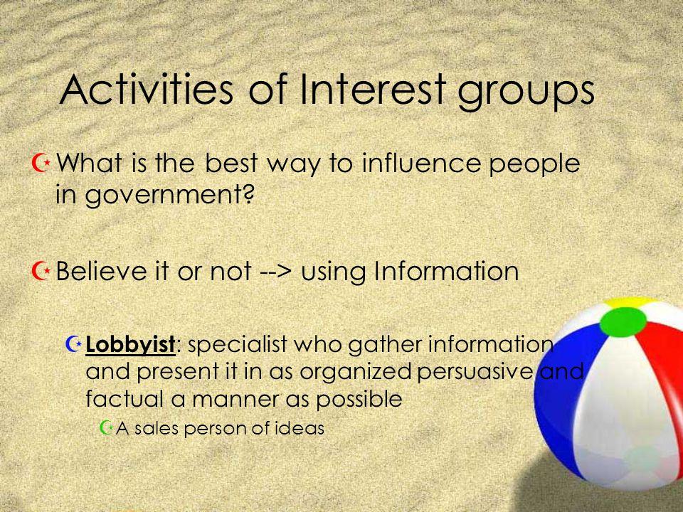 What makes a good lobbyist? ZTrust?!? ZReputation ZAbility to make an argument