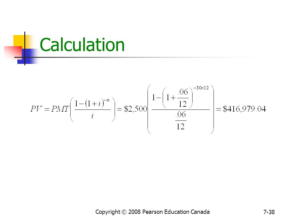 Copyright © 2008 Pearson Education Canada 7-38 Calculation