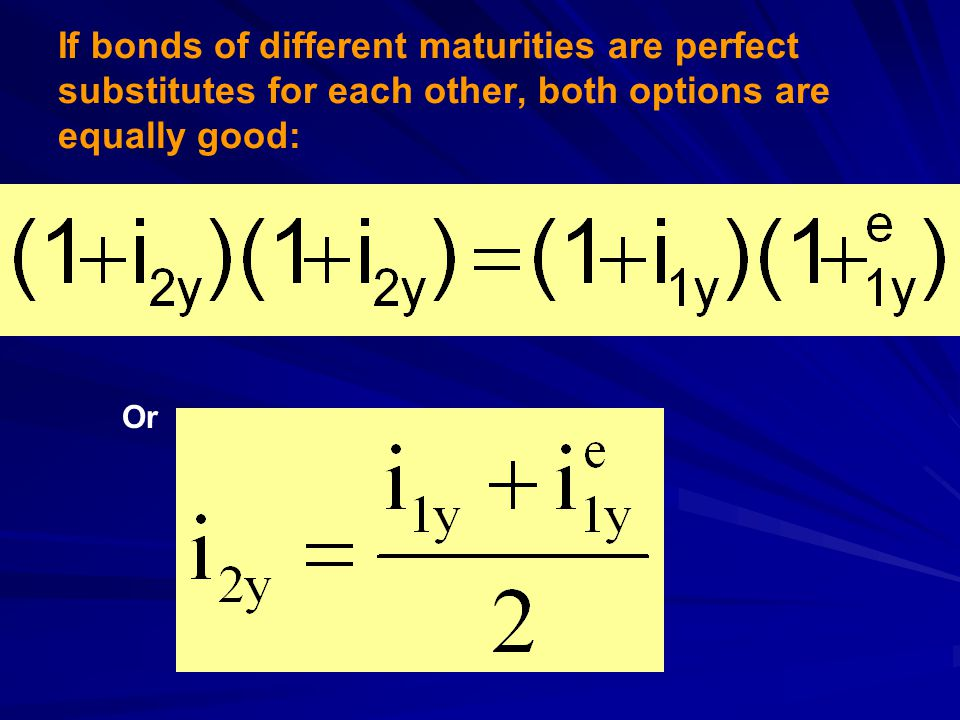 If bonds of different maturities are perfect substitutes for each other, both options are equally good: Or