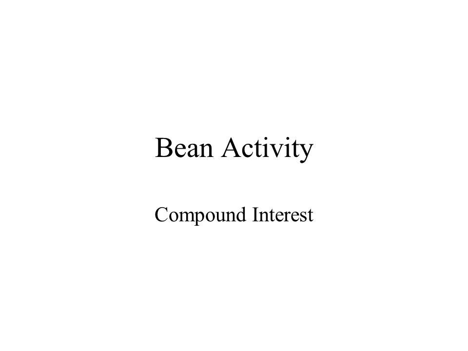 Bean Activity Compound Interest
