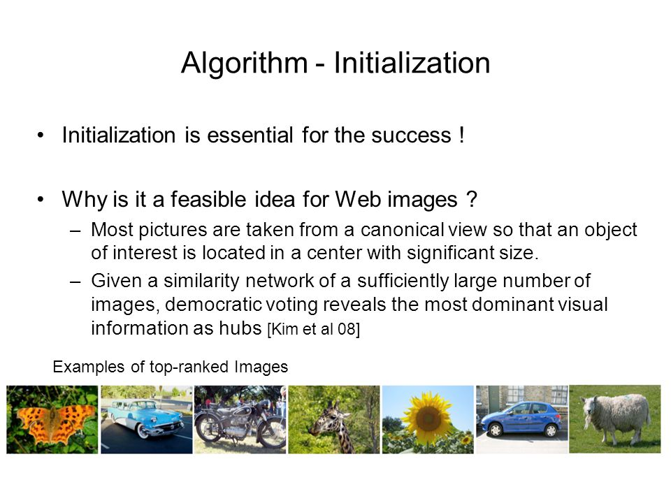 Algorithm - Initialization Initialization is essential for the success .