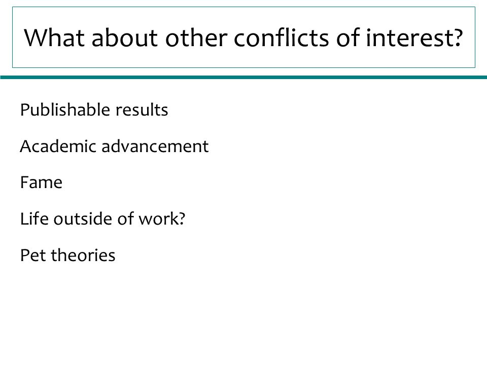 What about other conflicts of interest.