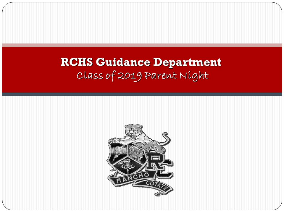 RCHS Guidance Department Class of 2019 Parent Night