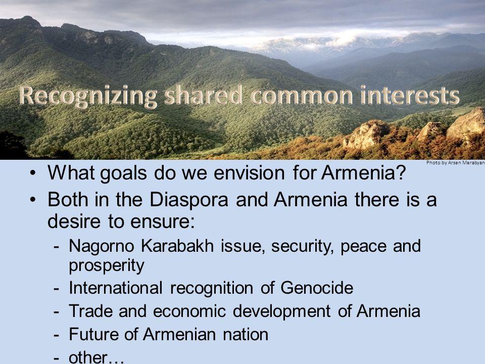 What goals do we envision for Armenia.