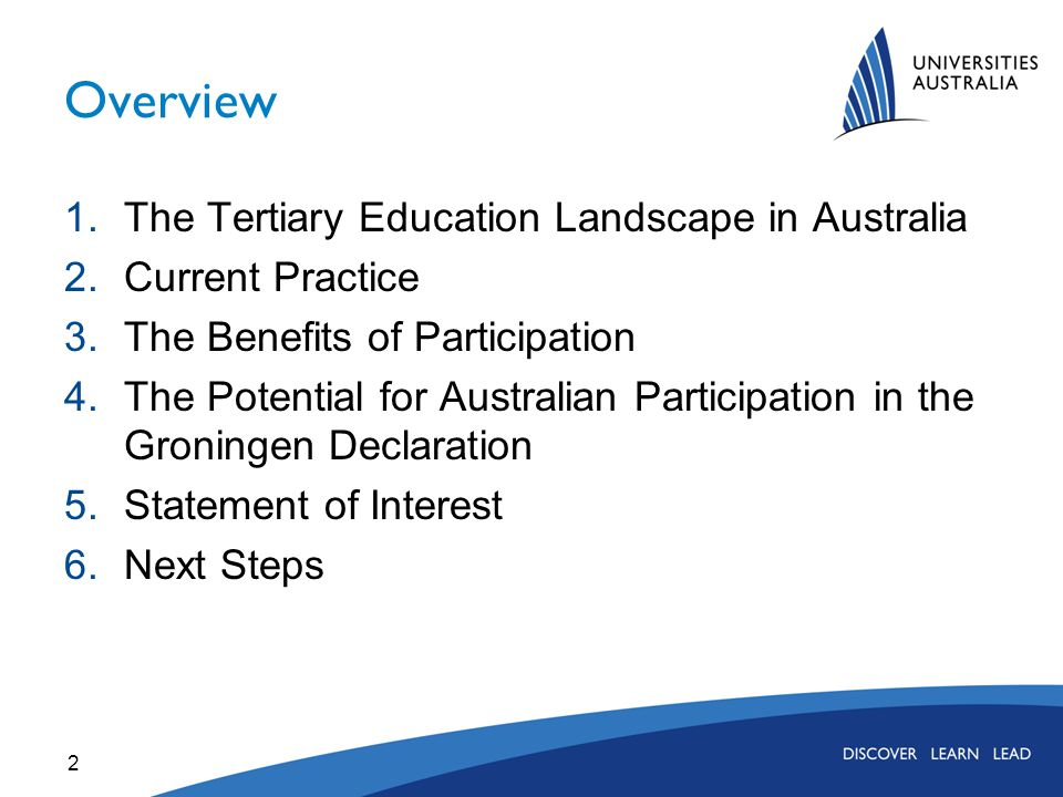 2 Overview 1.The Tertiary Education Landscape in Australia 2.Current Practice 3.The Benefits of Participation 4.The Potential for Australian Participa