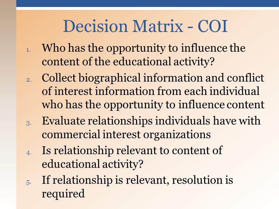 1. Who has the opportunity to influence the content of the educational activity.