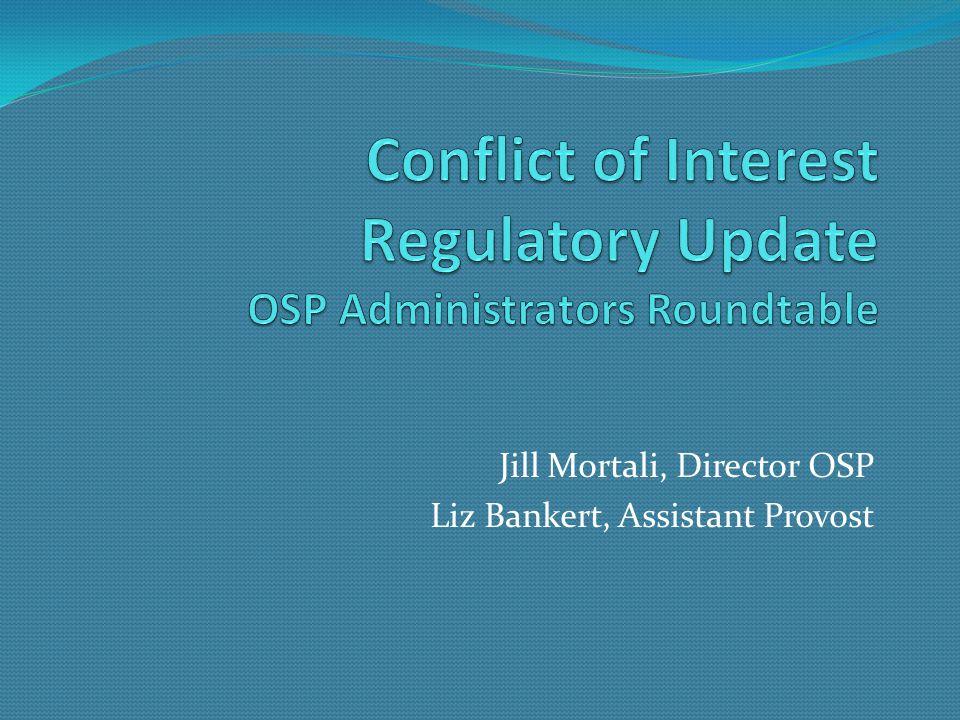 Jill Mortali, Director OSP Liz Bankert, Assistant Provost