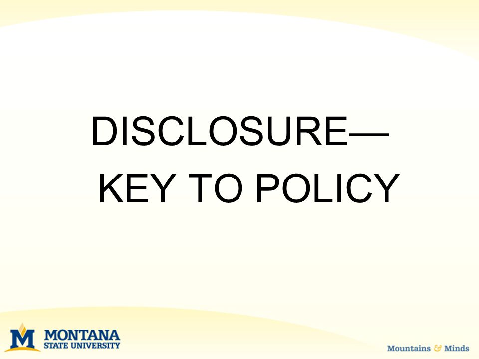 DISCLOSURE— KEY TO POLICY