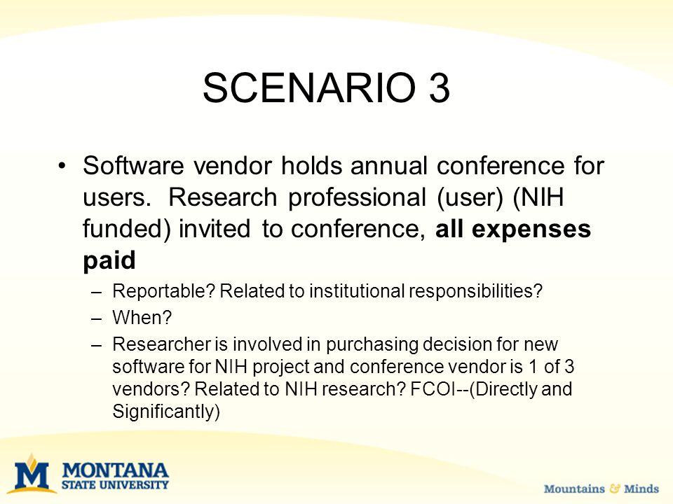 SCENARIO 3 Software vendor holds annual conference for users.