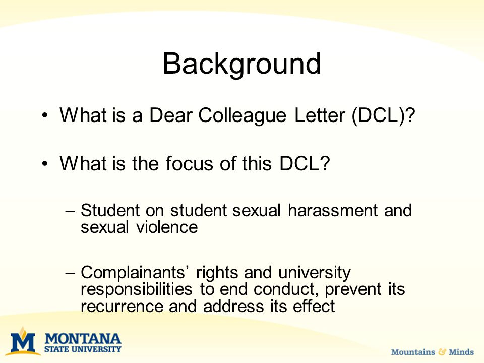 Background What is a Dear Colleague Letter (DCL). What is the focus of this DCL.