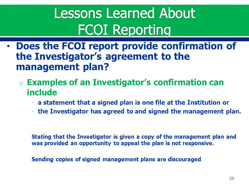 Does the FCOI report provide confirmation of the Investigator's agreement to the management plan.