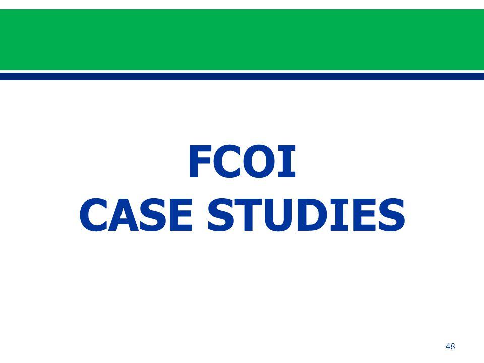 FCOI CASE STUDIES 48