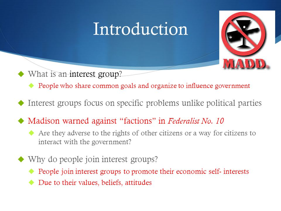 Introduction  What is an interest group.