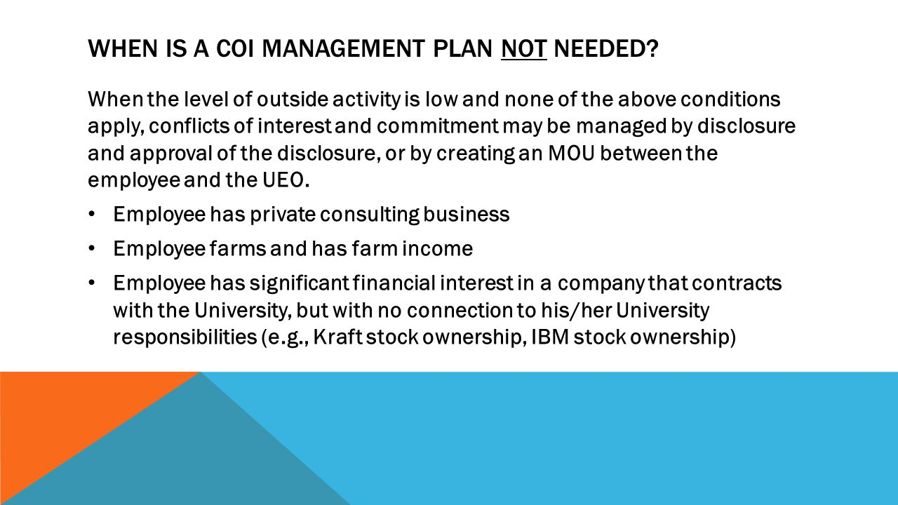 WHEN IS A COI MANAGEMENT PLAN NOT NEEDED.