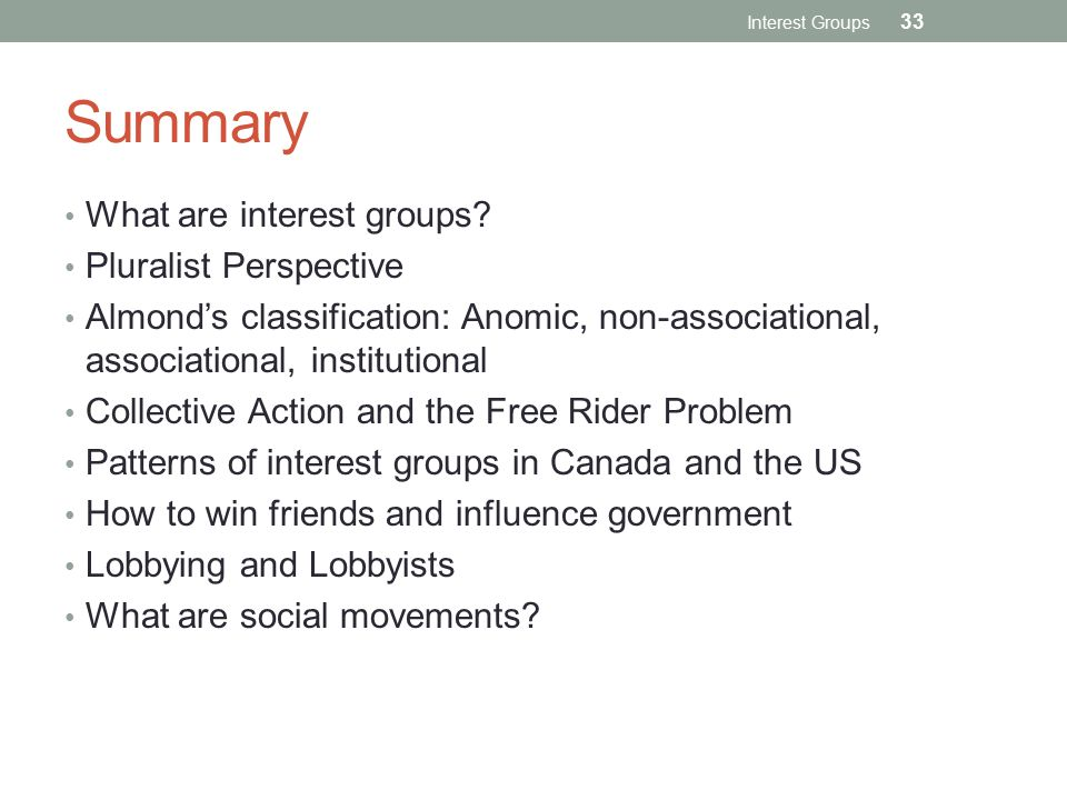 Summary What are interest groups.