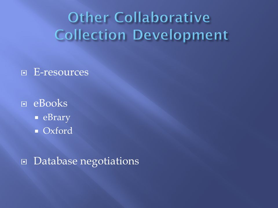  E-resources  eBooks  eBrary  Oxford  Database negotiations