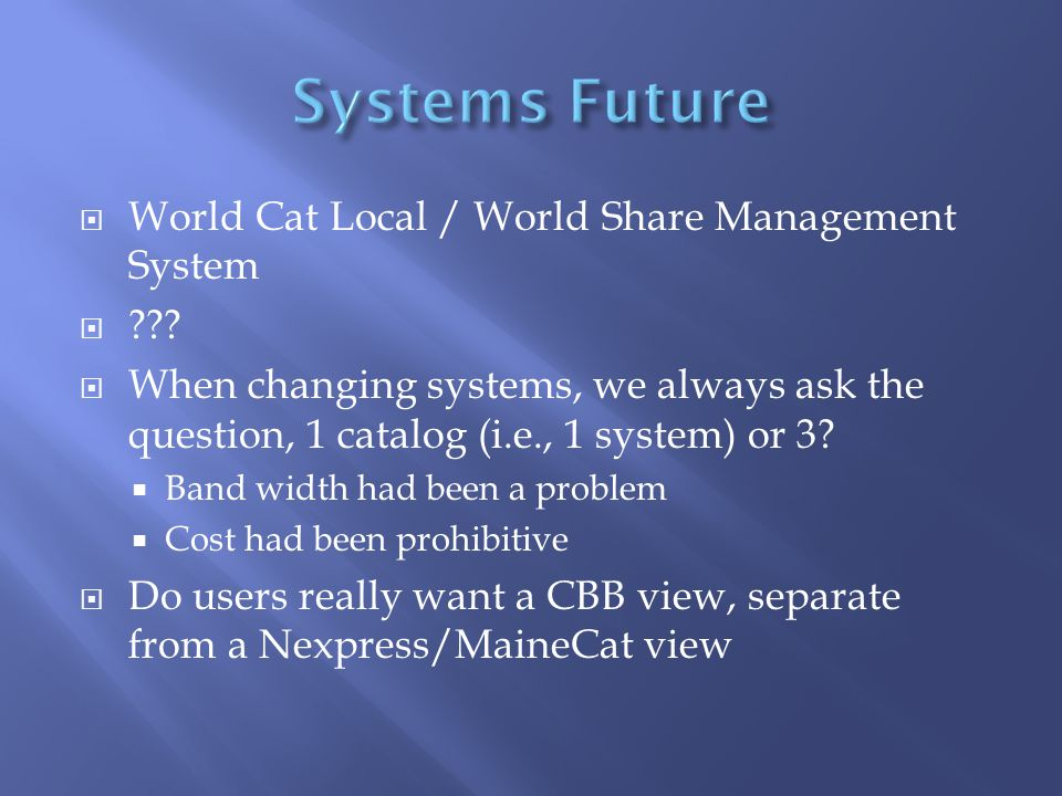  World Cat Local / World Share Management System  .