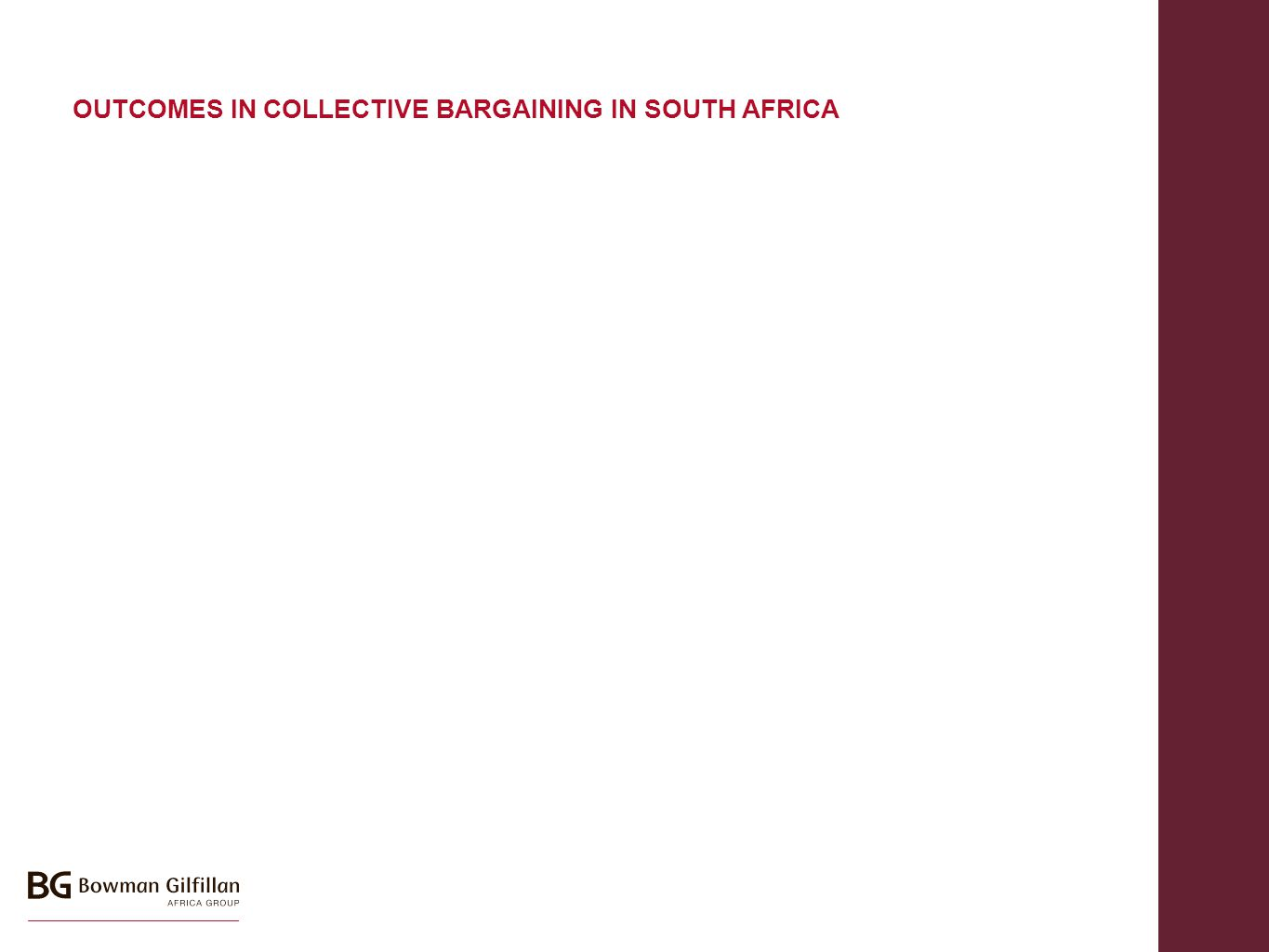 OUTCOMES IN COLLECTIVE BARGAINING IN SOUTH AFRICA