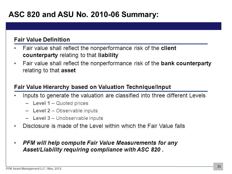 31 PFM Asset Management LLC: May, 2012 ASC 820 and ASU No.