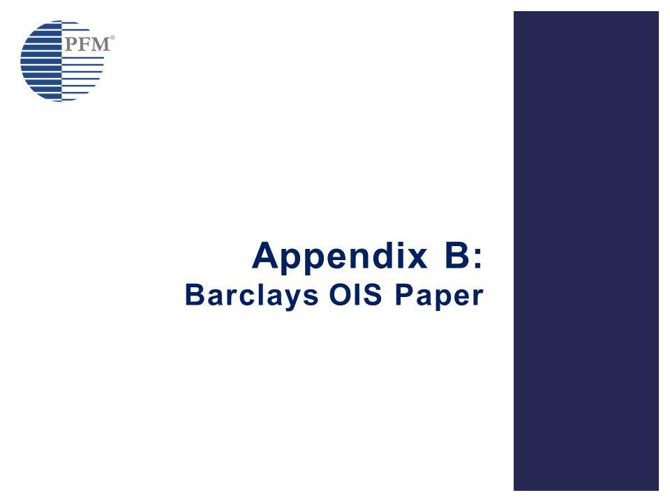 Appendix B: Barclays OIS Paper