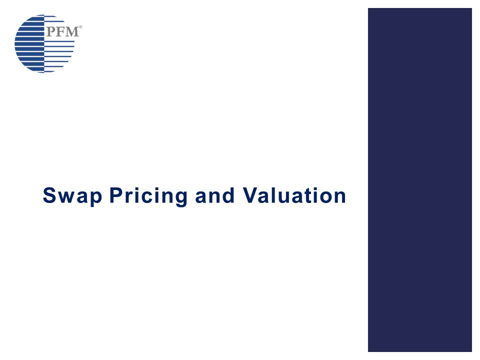 Swap Pricing and Valuation