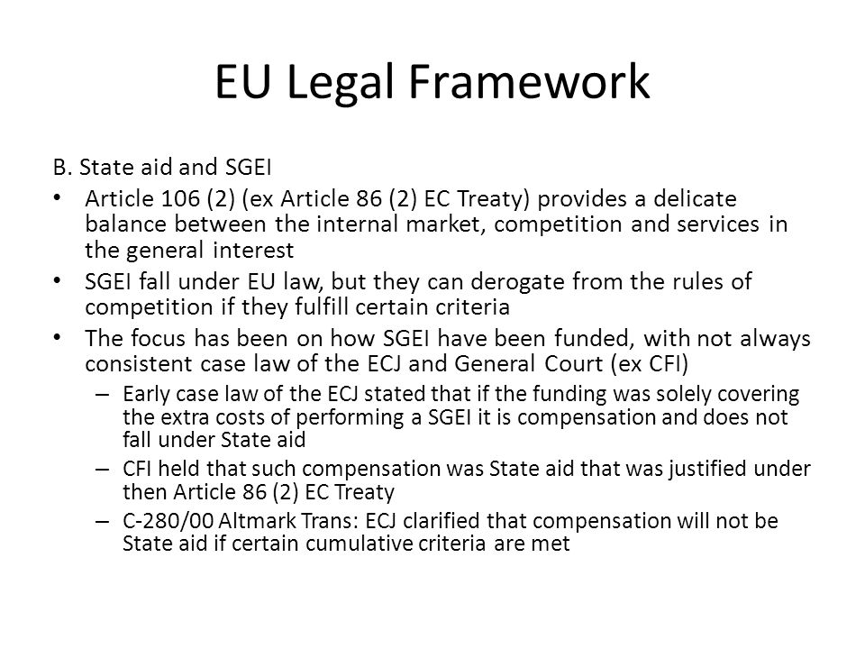 EU Legal Framework B.