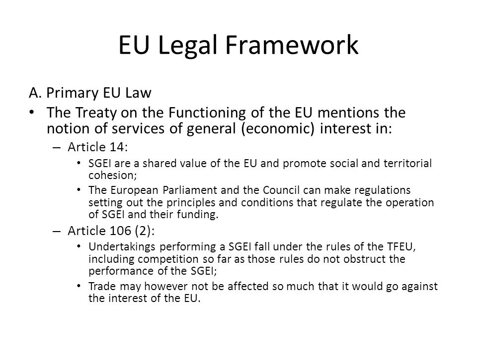 EU Legal Framework A.