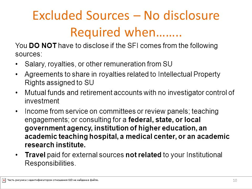 Excluded Sources – No disclosure Required when……..