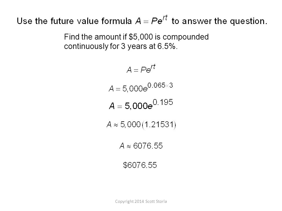Find the amount if $5,000 is compounded continuously for 3 years at 6.5%.