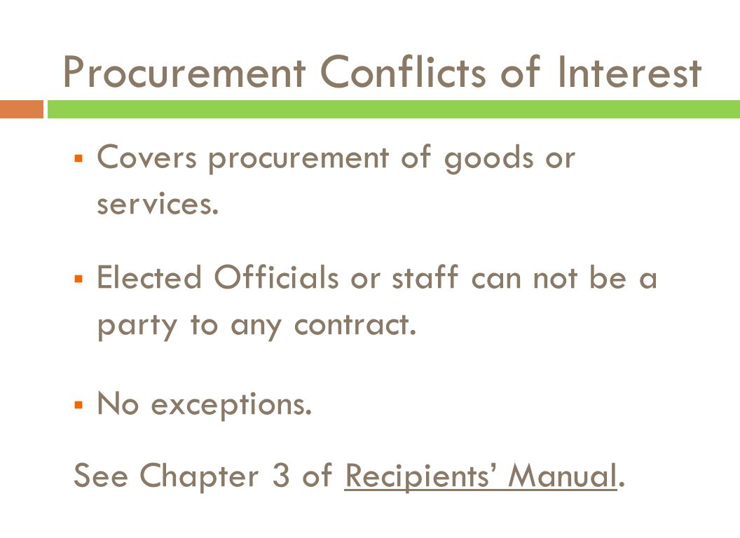 Procurement Conflicts of Interest  Covers procurement of goods or services.