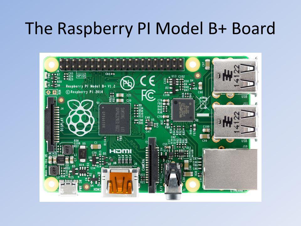 The Raspberry PI Model B+ Board