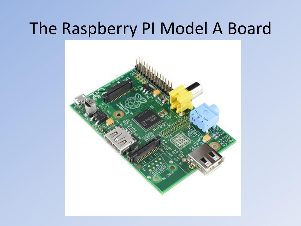 The Raspberry PI Model A Board