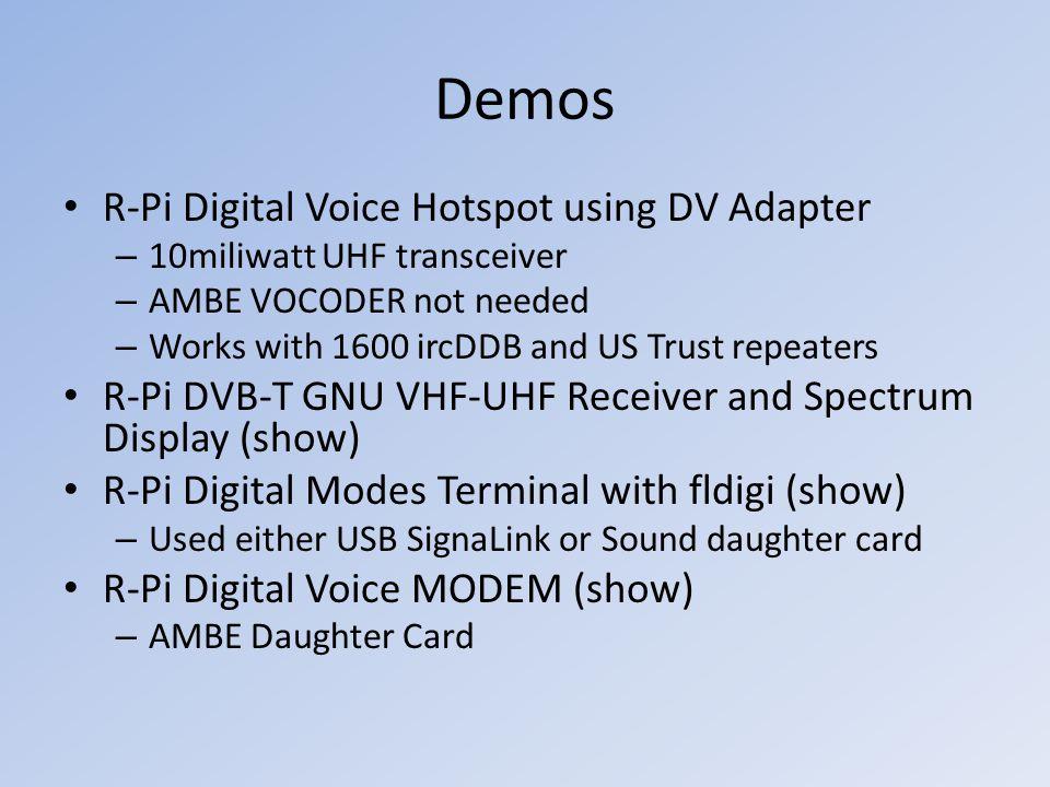 Demos R-Pi Digital Voice Hotspot using DV Adapter – 10miliwatt UHF transceiver – AMBE VOCODER not needed – Works with 1600 ircDDB and US Trust repeate