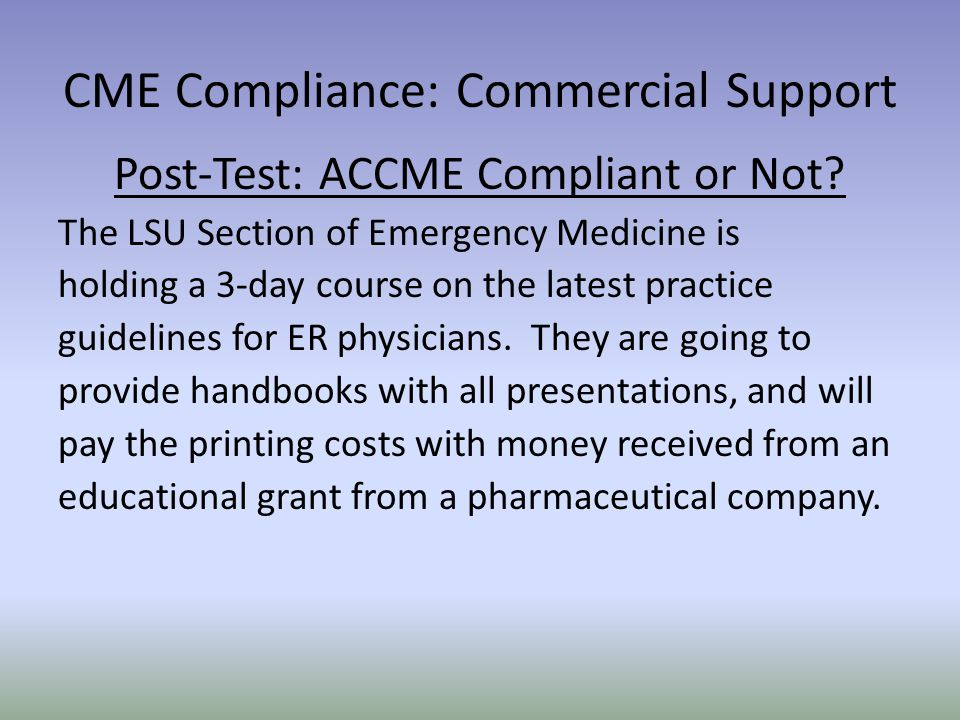 Post-Test: ACCME Compliant or Not.