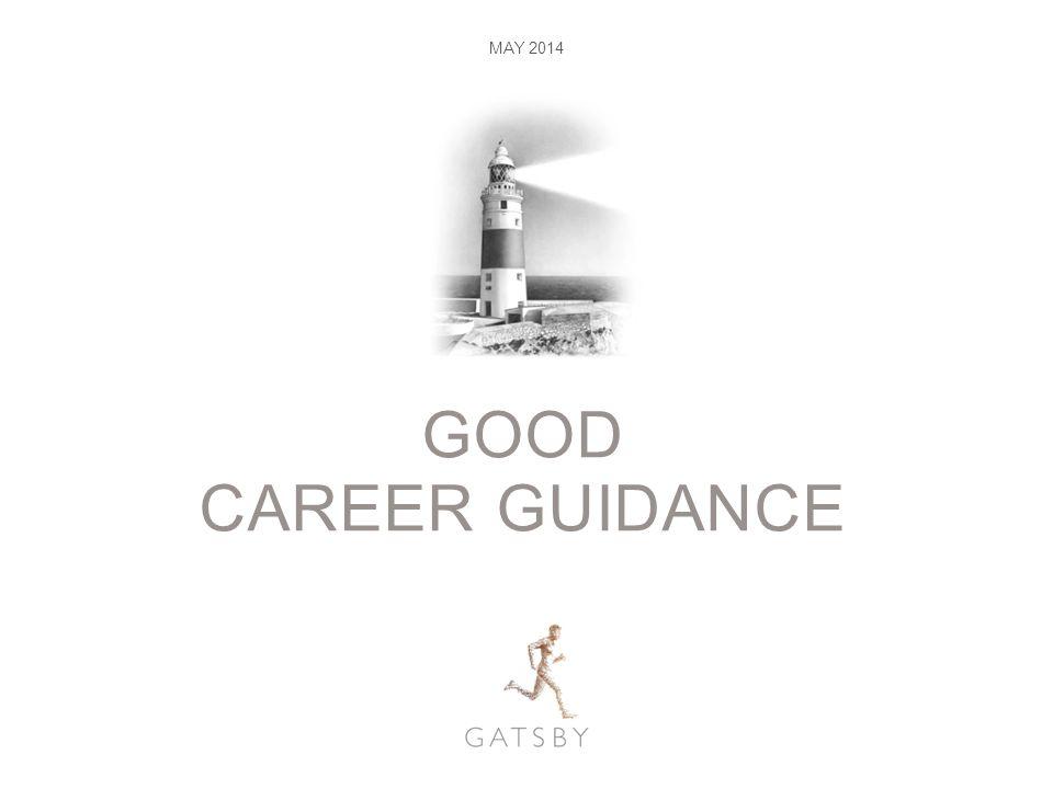 GOOD CAREER GUIDANCE MAY 2014