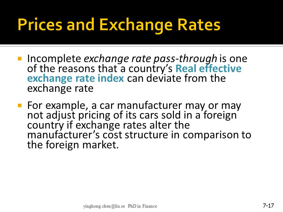  Incomplete exchange rate pass-through is one of the reasons that a country's Real effective exchange rate index can deviate from the exchange rate 