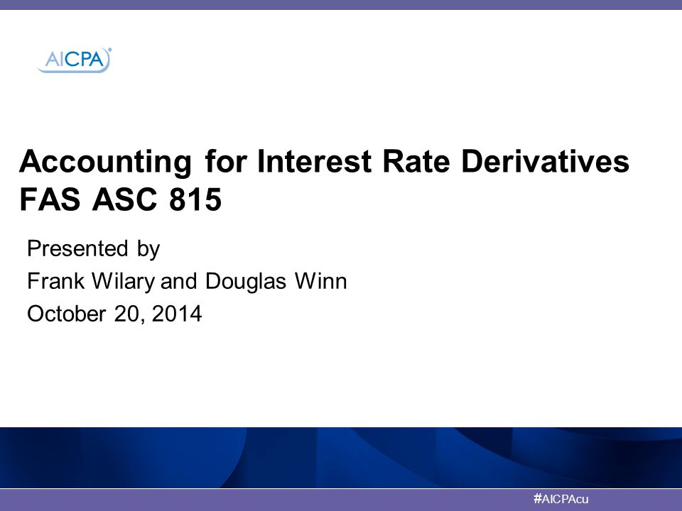 American Institute of CPAs #AICPAcu Fair Value Election Accounting Example with Default and Interest Rate Shock 112