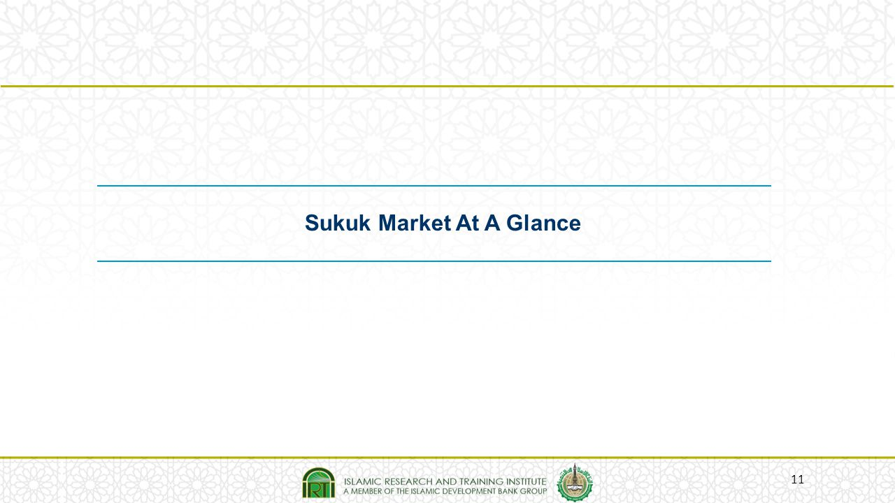 11 Sukuk Market At A Glance